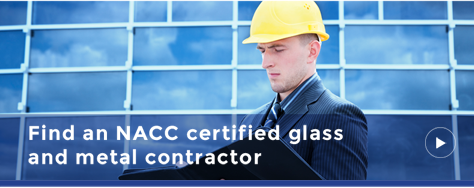 Find an NACC Cerfified glass and metal contractor